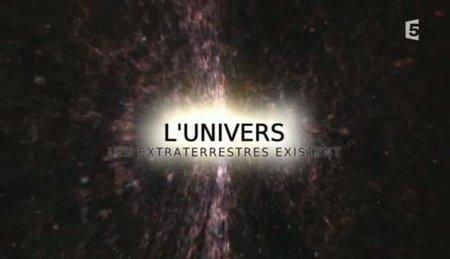 [TVrip] L'Univers - Les extraterrestres existent