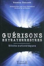 guérisons extraterretres